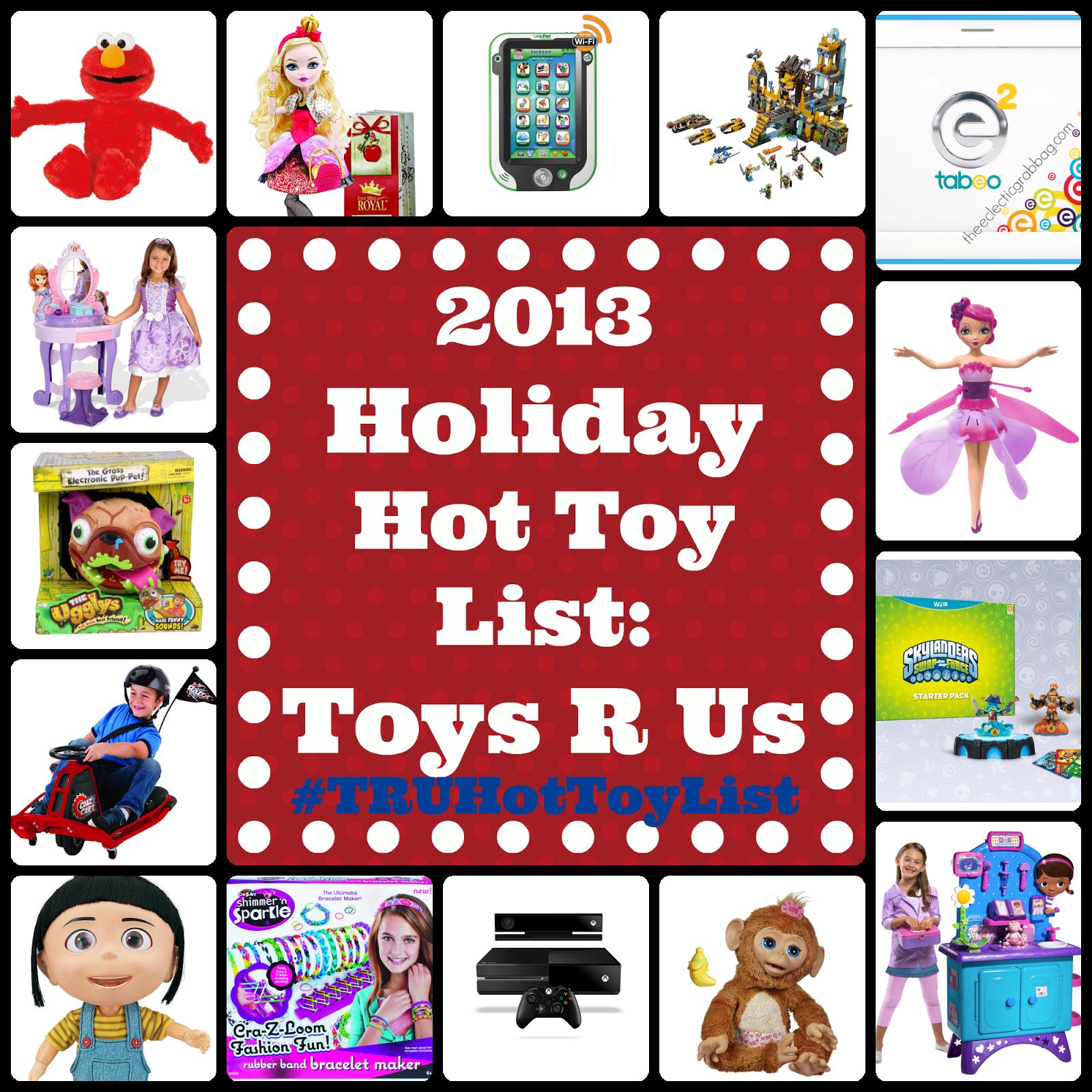 Grab Bag: 2013 Holiday Hot Toys List: Toys R Us #TRUHotToyList