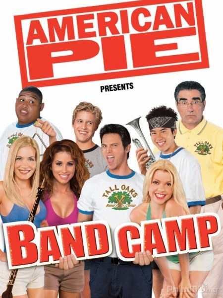 Bánh Mỹ - American Pie Presents: Band Camp (2005)