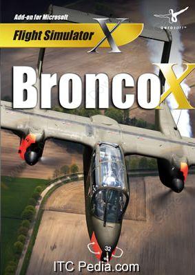 Microsoft Flight Simulator X : Bronco X (PC)