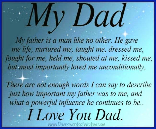 Daveswordsofwisdom.com: I love you Dad.