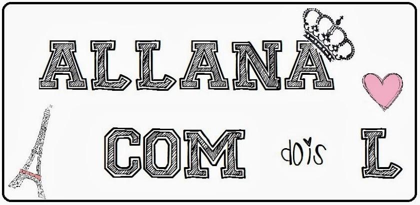 ALLANA COM DOIS L