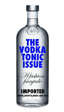 The Vodka Tonic Issue