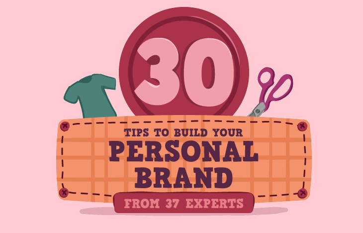 37 Experts Share Their Best Personal Branding Tips For Entrepreneurs