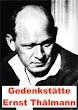 Ernst Thälmann Gedenkstätte