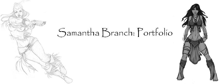 Samantha Branch: Portfolio