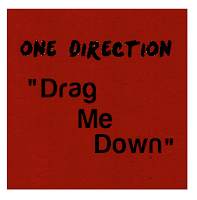 One Direction Lyrics Drag Me Down