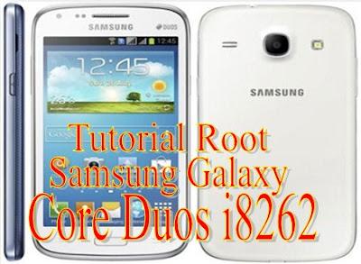 Tutorial Root Samsung Galaxy Core Duos i8262 Tanpa PC Via Framaroot