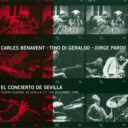 JORGE PARDO Carles+Benavent+-+El+Concierto+De+Sevilla+%2528con+Tino+De+Geraldo%252C+Jorge+Pardo%2529+Frontal