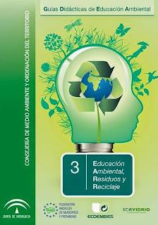 http://www.juntadeandalucia.es/medioambiente/portal_web/web/temas_ambientales/educacion_ambiental_y_formacion_nuevo/ecocampus/recapacicla_universidades/recursos/guia_didactica_edu_amb.pdf