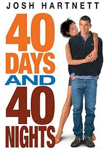 Ver online:40 dias y 40 noches (40 Days and 40 Nights) 2002