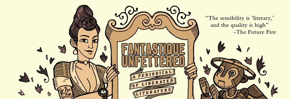 Fantastique Unfettered