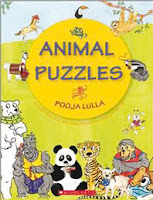 Books: Animal Puzzles Written by Pooja Lulla, illustrated by Anupama Apte (Age: 6+)
