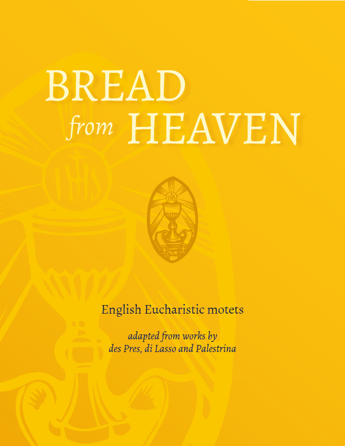 Bread From Heaven: New Book of English Eucharistic Motets