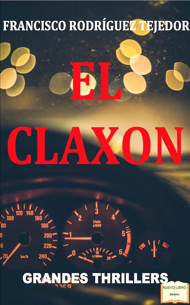 """NUEVA NOVELA """"EL CLAXON"""""""