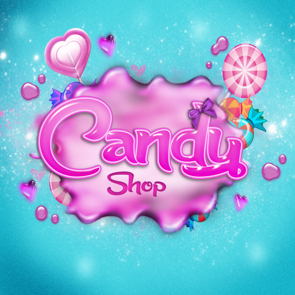 The Candy Shop. [Monthly Event]