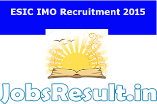 ESIC IMO Recruitment 2015