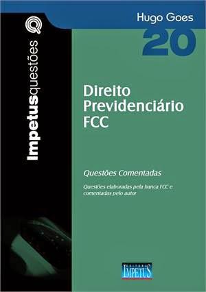 Direito Previdenciário FCC - Questões comentadas - Livro