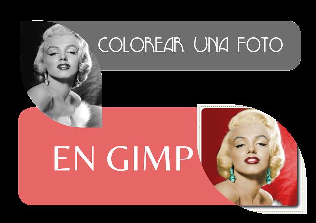 Como colorear fotos antiguas con GIMP