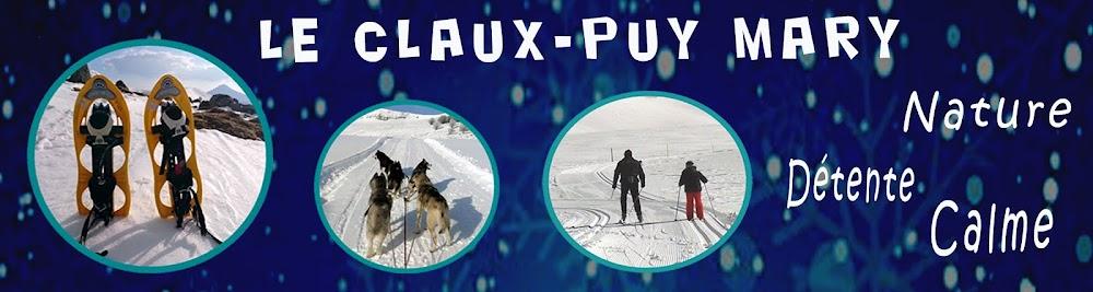 Ski de Fond Raquettes Chiens de Traineau Gîtes Vacances Le Claux Puy Mary Cantal Auvergne Randonnée