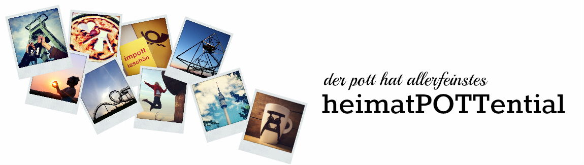 heimatPOTTential - Der Blog ber das Ruhrgebiet