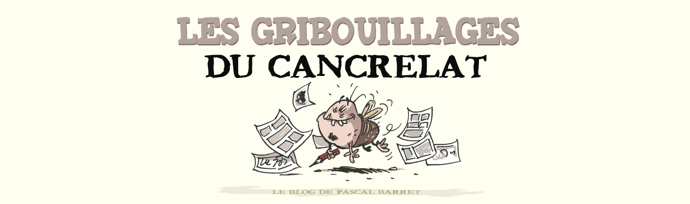 les gribouillages du cancrelat