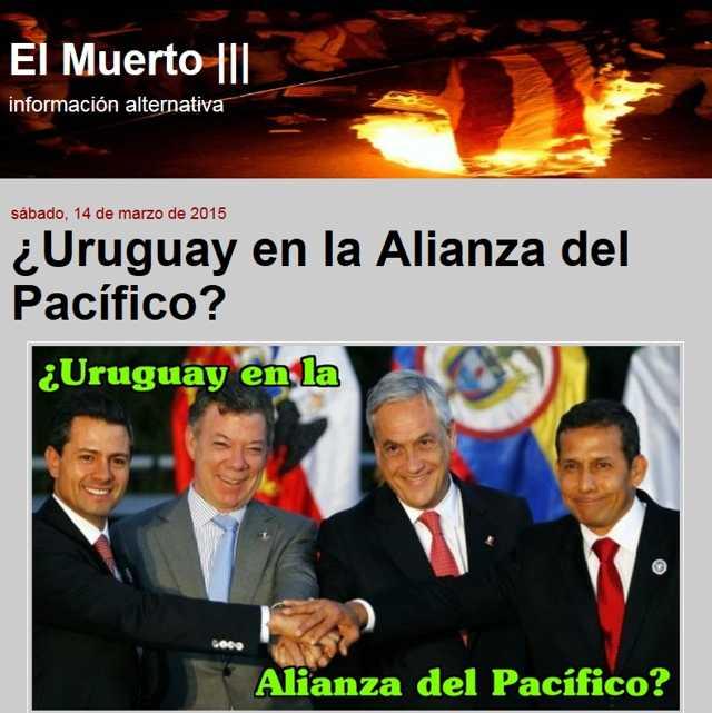 http://elmuertoquehabla.blogspot.nl/2015/03/uruguay-en-la-alianza-del-pacifico.html
