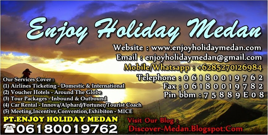 Enjoy Holiday Medan