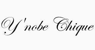 Y'nobe Chique