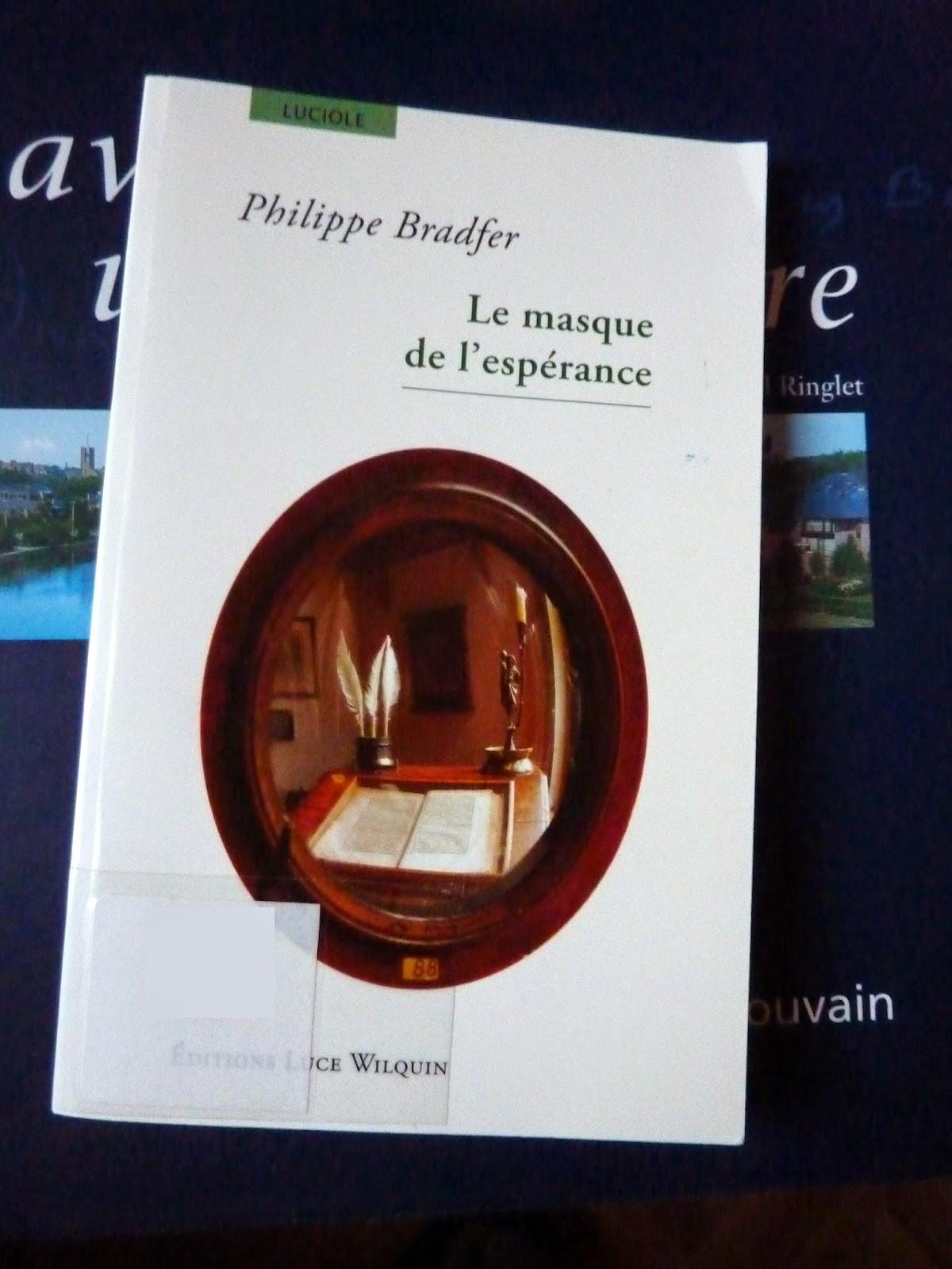Le masque de l'espérance - Philippe Bradfer