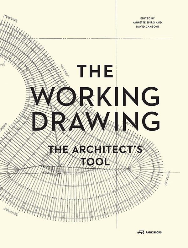Book of the Moment: The Working Drawing