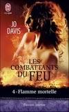 http://lachroniquedespassions.blogspot.fr/2013/12/les-combattants-du-feu-tome-4-flamme.html#