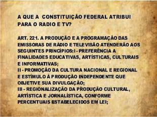O QUE DIZ A CONSTITUIÇÃO FEDERAL SOBRE O RÁDIO E A TV...