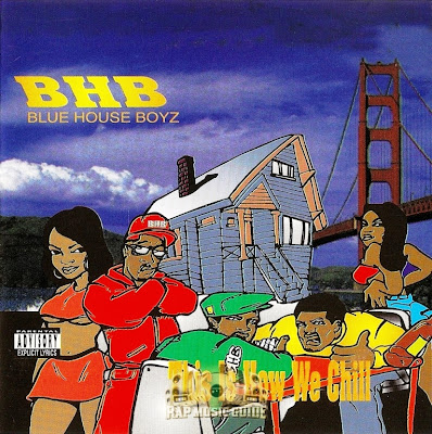 Blue House Boyz – This Is How We Chill EP (CD) (1996) (320 kbps)