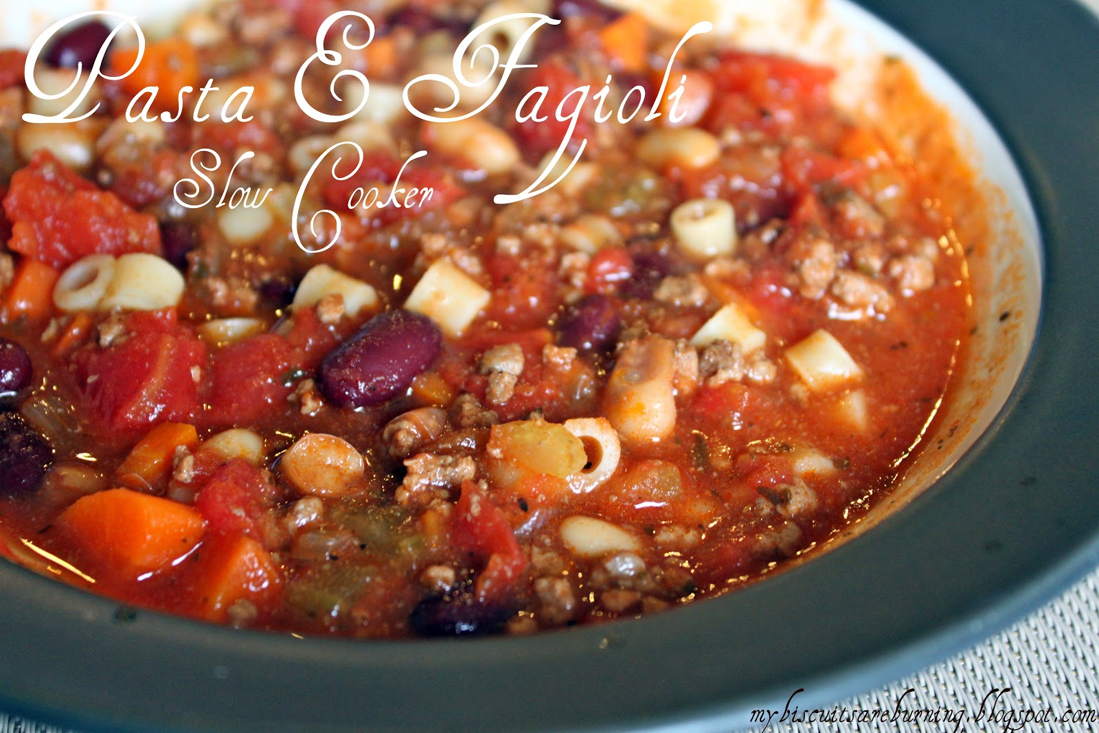 My Biscuits are Burning: Pasta E Fagioli (Slow Cooker)