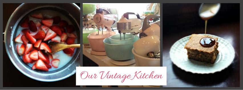 Our Vintage Kitchen