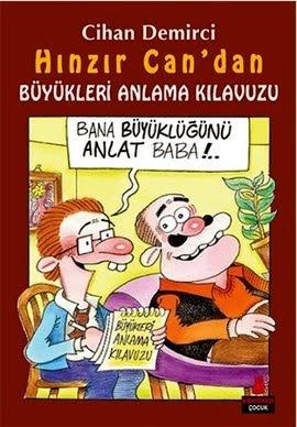 """CİHAN DEMİRCİ'NİN 46. KİTABI """"HINZIR CAN'DAN BÜYÜKLERİ ANLAMA KILAVUZU"""" ÇIKTI!"""