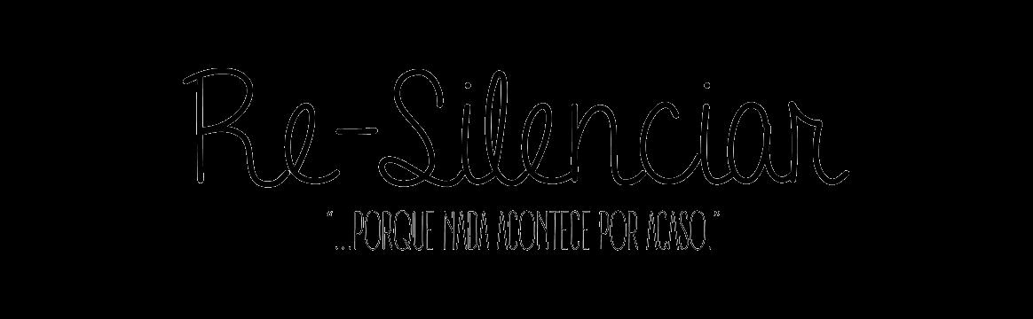 Re-Silenciar