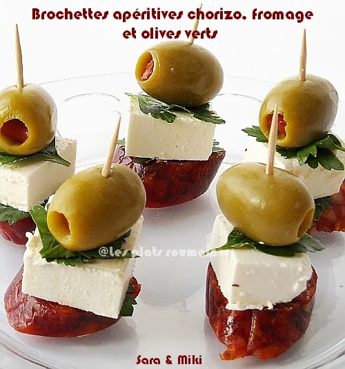 les plats roumaines brochettes ap ritives chorizo fromage et olives verts. Black Bedroom Furniture Sets. Home Design Ideas
