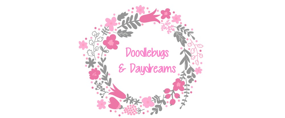 Doodlebugs & Daydreams