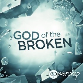 God of the Broken by Christ's Place Worship