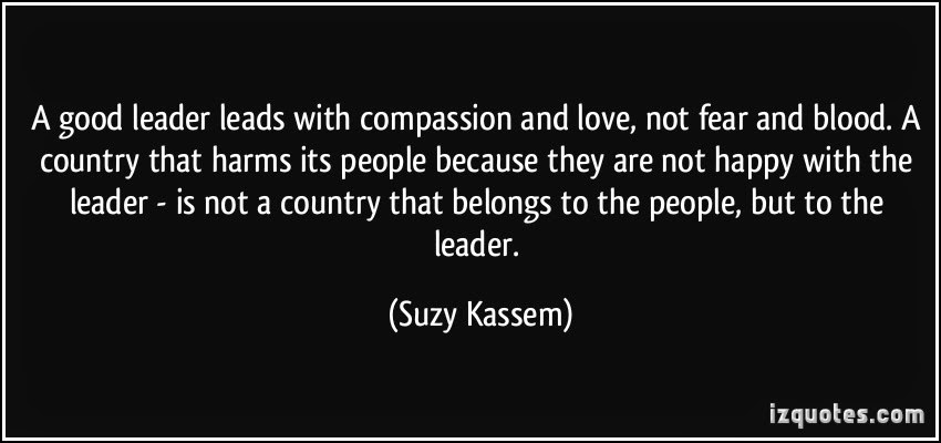leadership a good leader leads with compassion and love quote Suzy Kassem