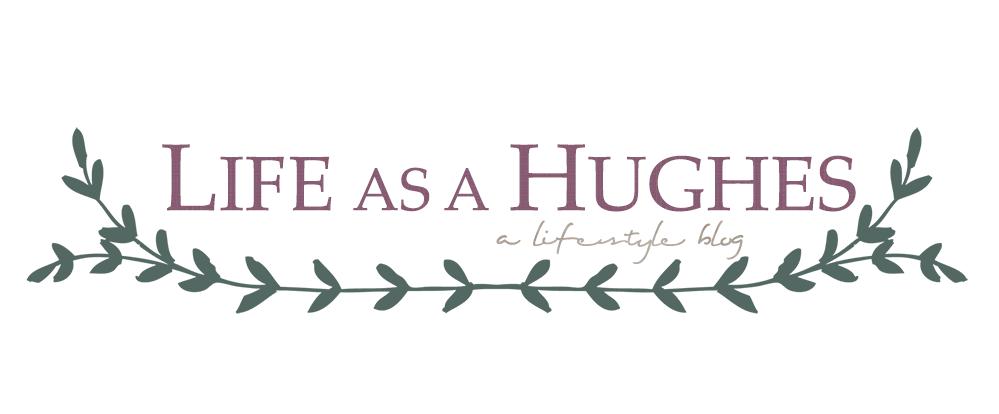 Life as a Hughes