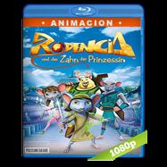 Rodencia y el Diente de la Princesa (2012) Full HD 1080p Audio Dual Latino-Ingles