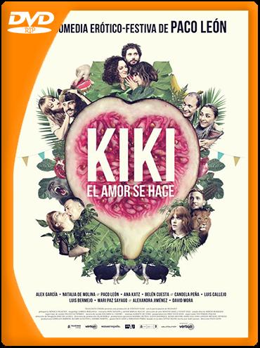 Kiki, el amor se hace (2016) DVDRip Castellano