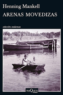 """Arenas movedizas"" - Henning Mankell"