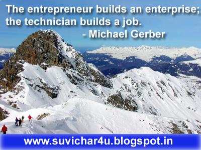 The entrepreneur builds an enterprise; the technician builds a job.