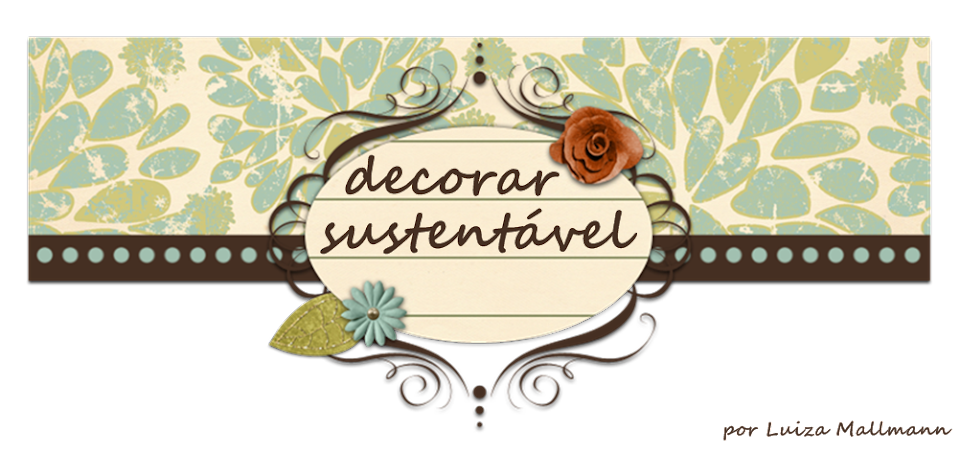 decorar sustentvel