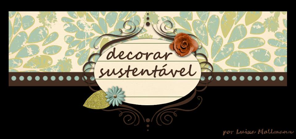 decorar sustentável