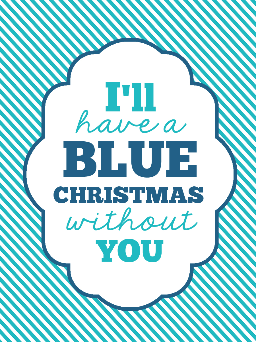 and now time to check out these other fun and creative christmas printables this will be our last month of the printable blog hop - I Ll Have A Blue Christmas