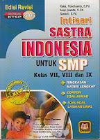 Intisari Sastra Indonesia Untuk Smp Kelas Vii Viii Ix Ajibayustore